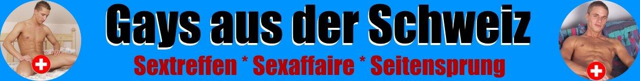 Geile Gays in der Schweiz suchen Kontakte